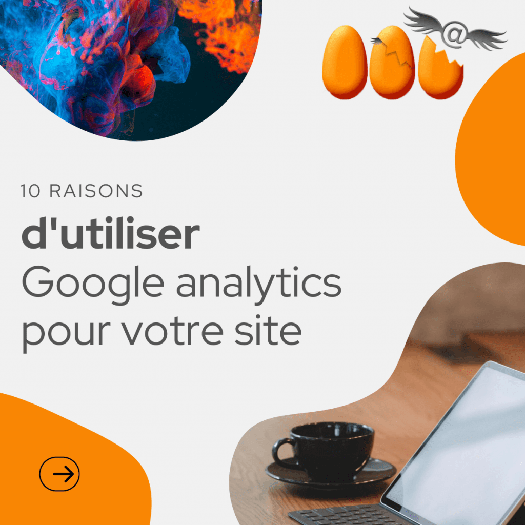 les 10 raisons de choisir Google analytics