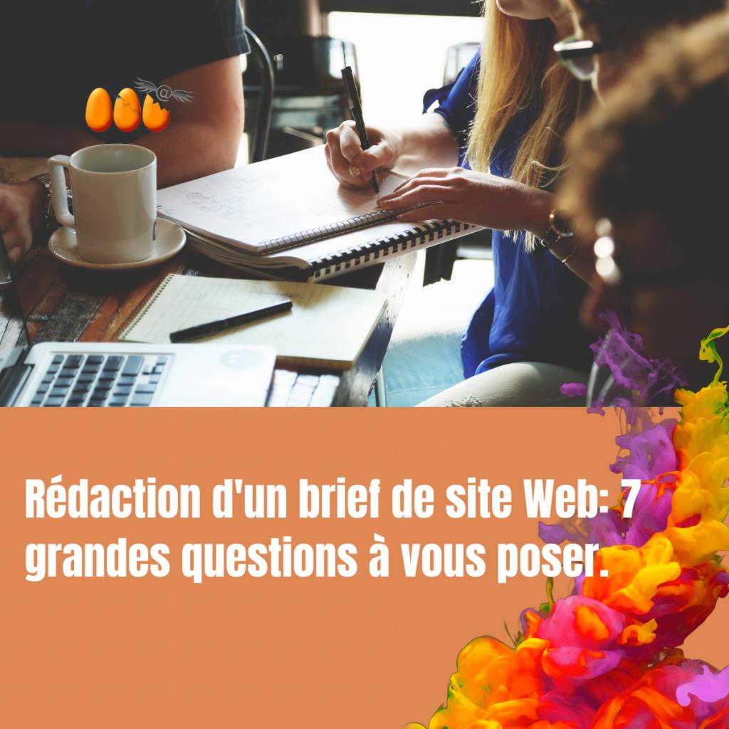 Rédaction d'un brief de site Web: 7 grandes questions à vous poser.